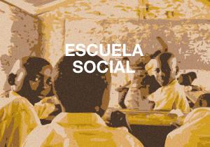 ESCUELA SOCIAL